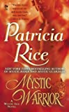 Rice, Patricia: Mystic Warrior: A Mystic Isle Novel (Signet Eclipse)