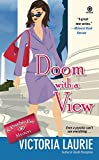 Laurie, Victoria: Doom With A View