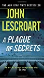Lescroart, John: A Plague of Secrets