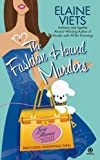 Viets, Elaine: The Fashion Hound Murders (Josie Marcus Mystery Shopper)
