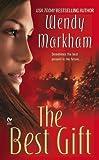 Wendy Markham: The Best Gift (Signet Eclipse)