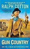 Cotton, Ralph: Gun Country