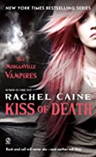 Kiss of Death by Rachel Caine