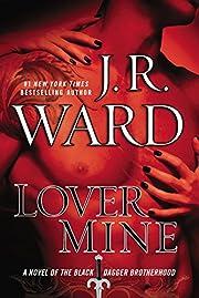 Lover Mine (Black Dagger Brotherhood, Book…