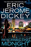 Dickey, Eric Jerome: Resurrecting Midnight
