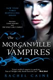 Caine, Rachel: The Morganville Vampires, Vol. 1 (Glass Houses / The Dead Girls' Dance)