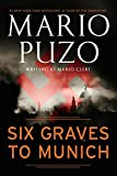 Puzo, Mario: Six Graves to Munich