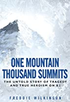 One Mountain Thousand Summits: The Untold…