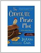 The Chocolate Pirate Plot: A Chocoholic…
