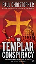 The Templar Conspiracy by Paul Christopher