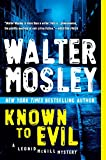 Mosley, Walter: Known to Evil: A Leonid McGill Mystery