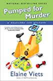 Viets, Elaine: Pumped for Murder: A Dead-End Job Mystery