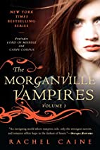 The Morganville Vampires, Vol. 3 (Lord of…