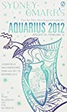 MacGregor, Trish: Sydney Omarr's Day-by-Day Astrological Guide for the Year 2012: Aquarius (Sydney Omarr's Day-By-Day Astrological: Aquarius)