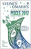 MacGregor, Trish: Sydney Omarr's Day-by-Day Astrological Guide for the Year 2012: Pisces (Sydney Omarr's Day-By-Day Astrological: Pisces)