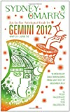 MacGregor, Trish / MacGregor, Rob: Sydney Omarr's Day-by-Day Astrological Guide for Gemini 2012: May 21-June 20