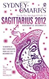MacGregor, Trish / MacGregor, Rob: Sydney Omarr's Day-by-day Astrological Guide for the Year 2012: Sagittarius