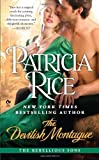 Rice, Patricia: The Devilish Montague: The Rebellious Sons