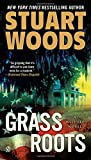 Woods, Stuart: Grass Roots (A Will Lee Mystery)
