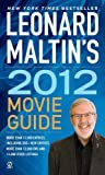 Leonard Maltin: Leonard Maltin's 2012 Movie Guide