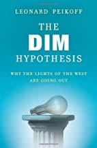The DIM Hypothesis: Why the Lights of the…