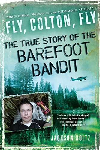 fly-colton-fly-the-true-story-of-the-barefoot-bandit
