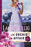 Willig, Lauren: The Orchid Affair: A Pink Carnation Novel