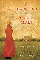 The Haunting of Maddy Clare by Simone St.…