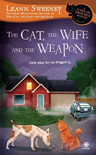The Cat, the Wife, and the Weapon