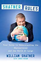 Shatner Rules: Your Guide to Understanding…