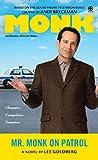 Goldberg, Lee: Mr. Monk on Patrol