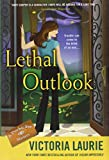 Laurie, Victoria: Lethal Outlook: A Psychic Eye Mystery