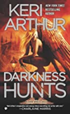 Darkness Hunts: A Dark Angels Novel by Keri…