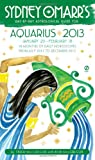 Rob MacGregor,Trish MacGregor: Sydney Omarr's Day-By-Day Astrological Guide Aquarius 2013: January 20 - February 18