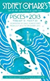 MacGregor, Trish: Sydney Omarr's Day-by-Day Astrological Guide for the Year 2013: Pisces (Sydney Omarr's Day By Day Astrological Guide for Pisces)