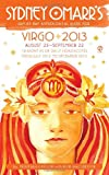 Rob MacGregor,Trish MacGregor,Rob (CON) MacGregor: Sydney Omarr's Day-By-Day Astrological Guide for Virgo 2013: August 23-September 22