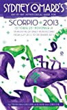 Rob MacGregor,Trish MacGregor: Sydney Omarr's Day-by-Day Astrological Guide for Scorpio 2013: October 23 - November 21