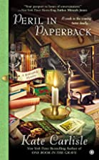 Peril in Paperback: A Bibliophile Mystery by…