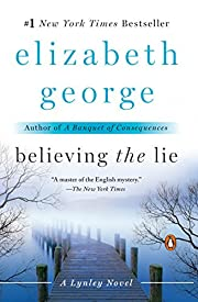 Believing the Lie: An Inspector Lynley Novel…