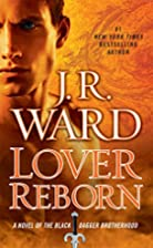 Lover Reborn: A Novel of the Black Dagger…