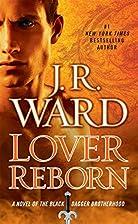 Lover Reborn: A Novel of the Black Dagger…