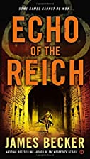 Echo of the Reich by James Becker