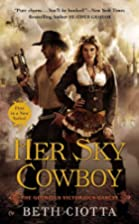 Her Sky Cowboy: The Glorious Victorious…