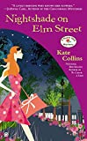 Collins, Kate: Nightshade on Elm Street: A Flower Shop Mystery