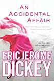 Dickey, Eric Jerome: An Accidental Affair