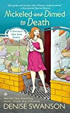 Swanson, Denise: Nickeled-and-Dimed to Death: A Devereaux's Dime Store Mystery