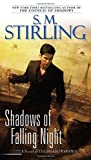 Stirling, S. M.: Shadows of Falling Night