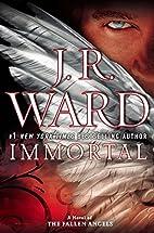 Immortal: A Novel of the Fallen Angels by J.…