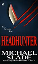 Headhunter by Michael Slade
