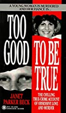 Too Good to Be True: The Story of Denise…
